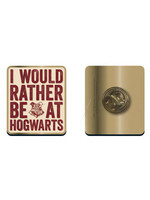 Harry Potter - I would rather be at Hogwarts Pin