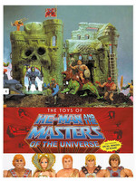 Masters of the Universe - The Toys of He-Man and The Masters of the Universe Art Book